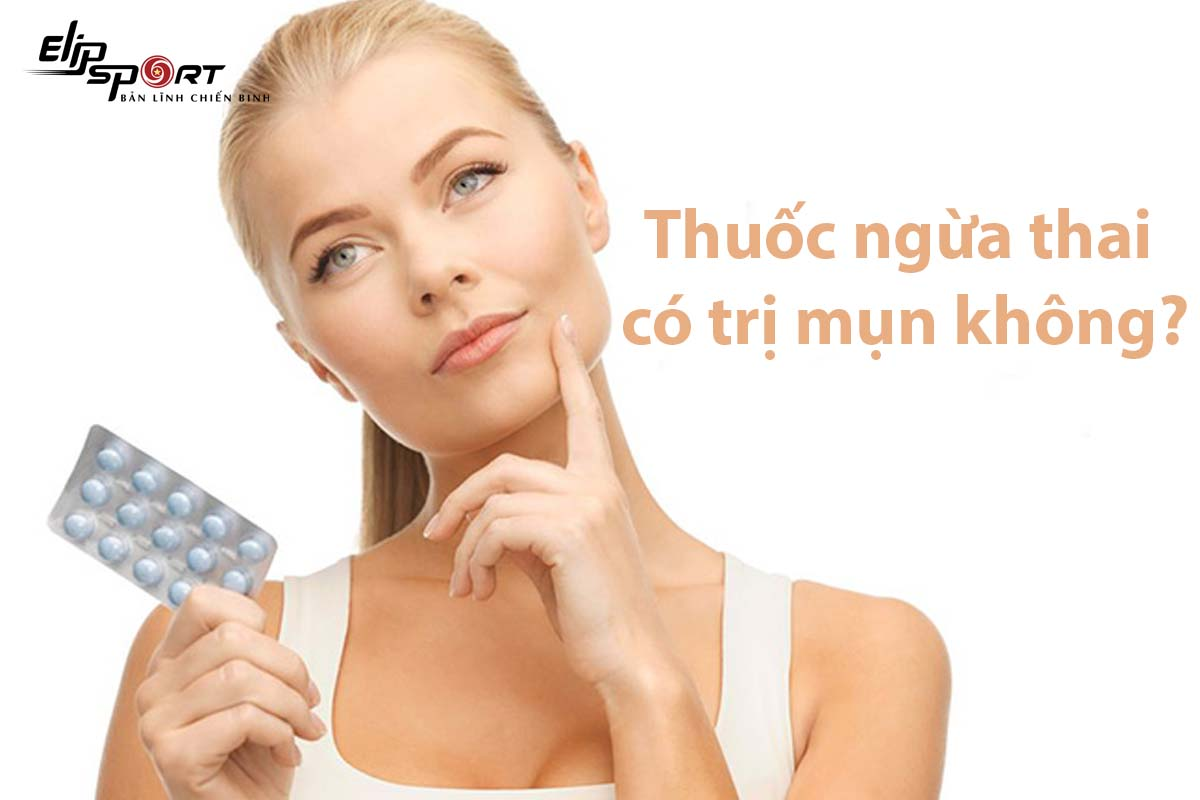 Trị mụn bằng thuốc tránh thai
