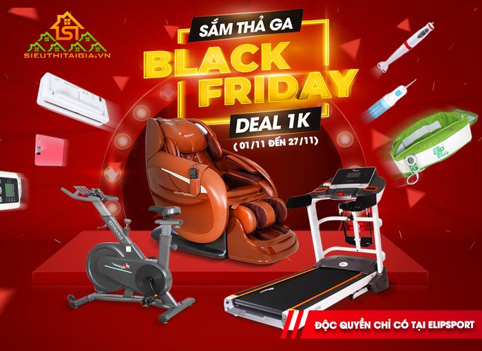 Sắm thả ga Black Friday - Deal 1K